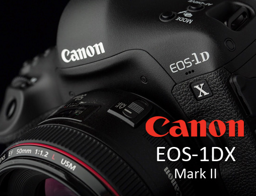 Cannon EOS 1DX Mark II